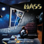 Mass - When 2 Worlds Collide Thumb